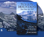 We're in the Mountains - Not Over the Hill by Susan Alcorn cover - about Long Distance Walking women